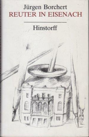 Reuter in Eisenach : die Briefe des Physikus Schwabe , Roman.