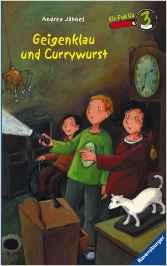 Bildtext: Ein Fall für 3: Geigenklau und Currywurst von Jähnel, Andrea