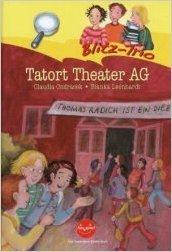 Bildtext: Blitz-Trio: Tatort Theater AG von Ondracek