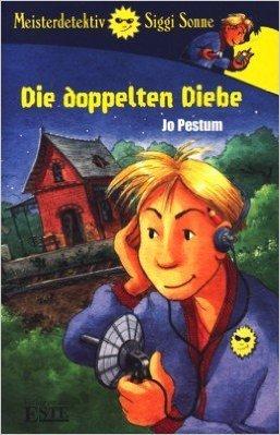 Bildtext: Meisterdetektiv Siggi Sonne - Die doppelten Diebe von Jo Pestum