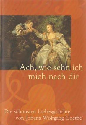 Goethe liebesgedicht ╰დ╮Gedichte