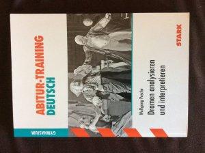 Abitur Training Deutsch Dramen Analysieren Und Interpretieren