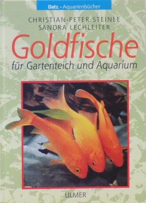 Christian p steinle sandra lechleiter b cher gebraucht for Goldfische gartenteich