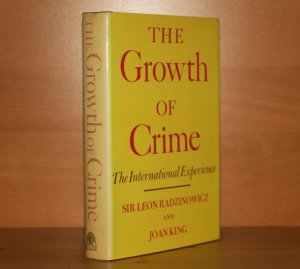 The Growth of Crime. The International Experience - Leon Radzinowicz & Joan King