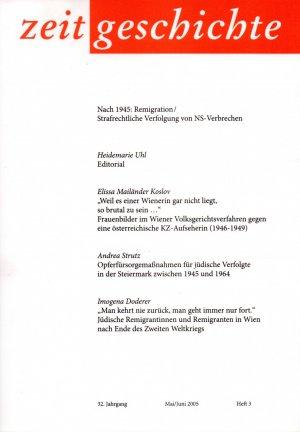 Zeitgeschichte. Nach 1945 Remigration/Strafrechtliche Verfolgung von NS-Verbrechen
