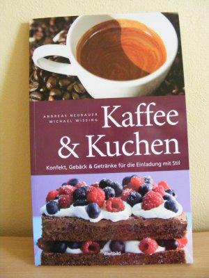 Kaffee Kuchen Andreas Neubauer Michael Wissing Buch
