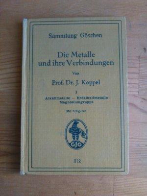 Die Metalle Und Ihre Verbindungen Band I Alkalimetalle Erdalkalimetalle Magnesiumgruppe