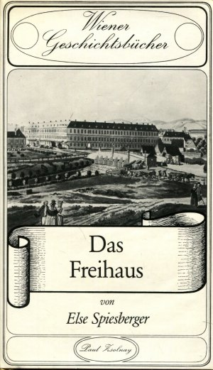 Wiener Geschichten - Das Freihaus