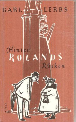 Hinter Rolands Rücken