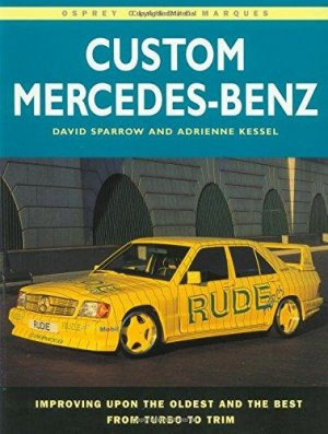 Bildtext: Custom Mercedes-Benz (Osprey Classic Marques) von David Sparrow,  Adrienne Kessel