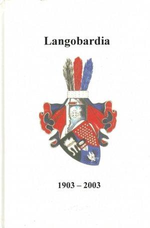 100 Jahre Katholische Deutsche Studentenverbindung Langobardia München Zu Bayreuth Im Cv 1903 2003 Eine Chronik