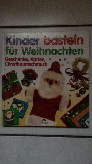"""Kinder basteln für Weihnachten"""" (Murray Anne Watts) – Buch gebraucht ..."""