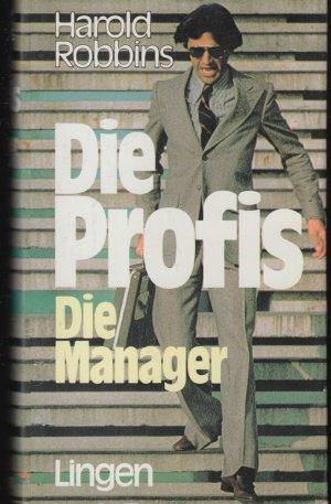 Die Profis   -   Die Manager   -   2 Romane in einem Band -