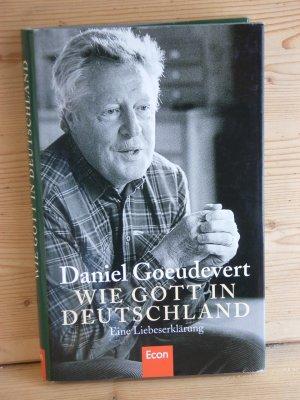"""""""Wie Gott in Deutschland"""" eine liebeserklärung"""