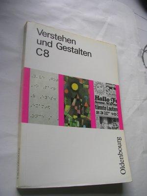 Verstehen und Gestalten. Ausgabe C Band 8. Sprachbuch für Gymnasien - 8. Schuljahr