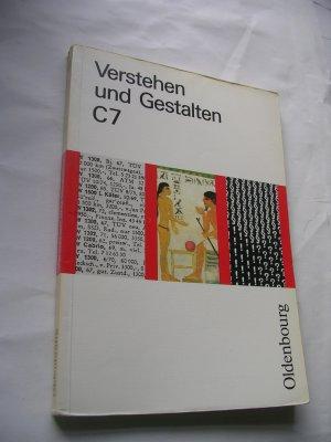 Verstehen und Gestalten. Ausgabe C Band 7. Sprachbuch für Gymnasien - 7. Schuljahr