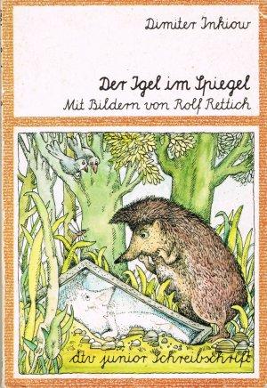 Der Igel im Spiegel und andere Geschichten / Reihe: dtv junior Schreibschrift