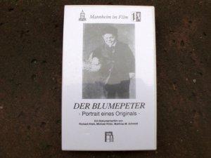Der Blumenpeter. Portrait eines Originals. Ein Dokumentarfilm von Richard Klein, Michael Ritter und Matthias M. Schmidt. (= Mannheim im Film)