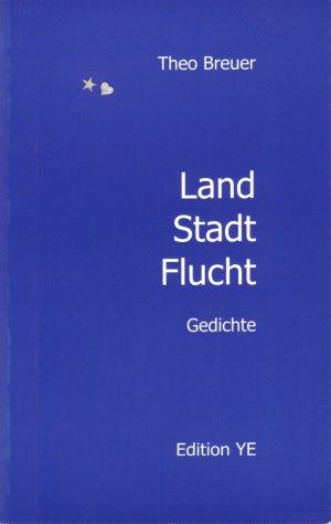 Land Stadt Flucht - Breuer, Theo