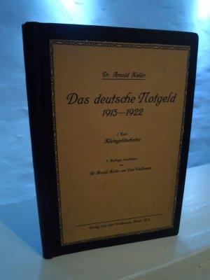 Das deutsche Notgeld 1915-1922. TEIL I: Kleingeldscheine 4. Aufl.