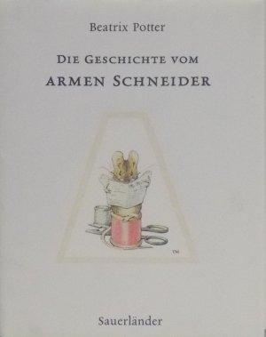 Die Geschichte vom Armen Schneider - Beatrix Potter