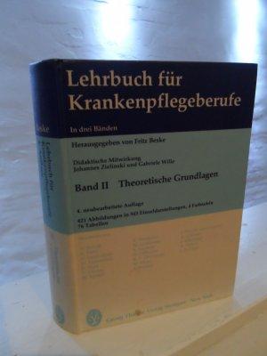 Lehrbuch für Krankenpflegeberufe in drei Bänden. Band II: Theoretische Grundlagen