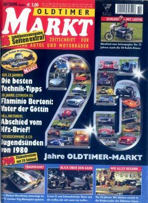 Bildtext: Oldtimer Markt 10 / 2005 - Jubiläumsausgabe - 25 Jahre - Matra Murena - Toni Mang - Peugeot 504... von diverse