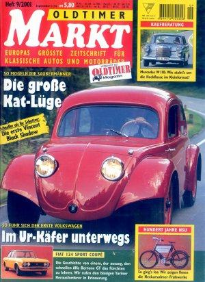 Bildtext: Oldtimer Markt 9 / 2001 - Jubiläumsausgabe - 1966er Monaco Dodge - Ur-Käfer - NSU-Motorräder - Mercedes' kleine Heckflosse - Festival of Speed in Goodwood - Suzuki GS 750... von diverse