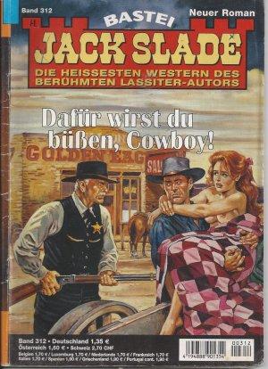 Dafür wirst du büßen, Cowboy!