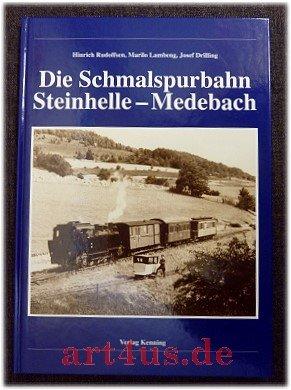 Die Schmalspurbahn Steinhelle-Medebach. Nebenbahndokumentation  77
