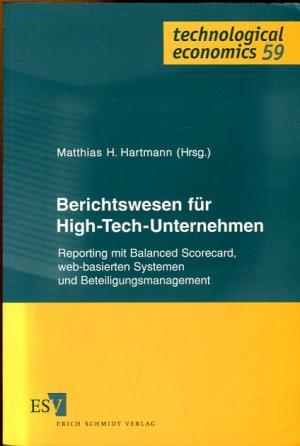 Berichtswesen für High-Tech-Unternehmen. Reporting mit Balanced Scorecard, web-basierten Systemen und Beteiligungsmanagement.