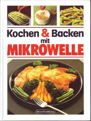 Kochen Und Backen Mit Mikrowelle Buch Gebraucht Kaufen