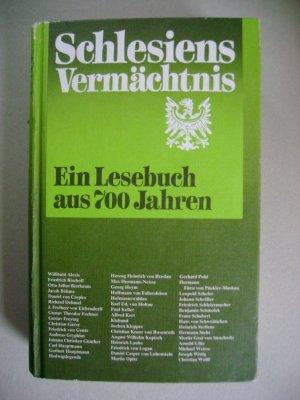 Schlesiens Vermächtnis -  Ein Lesebuch aus 700 Jahren*