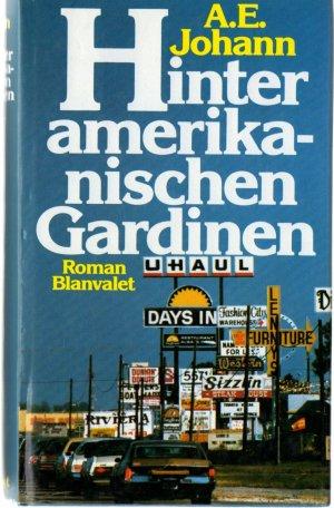 """Hinter amerikanischen Gardinen"""" (Johann A E) – Buch gebraucht"""