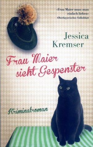 Bildtext: Frau Maier sieht Gespenster - Frau Maiers 3. Fall von Kremser, Jessica