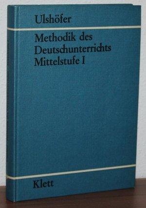 Methodik des Deutschunterrichts - Mittelstufe I
