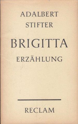 Brigitta. Erzählung. Reclams Universal-Bibliothek Nr. 3911