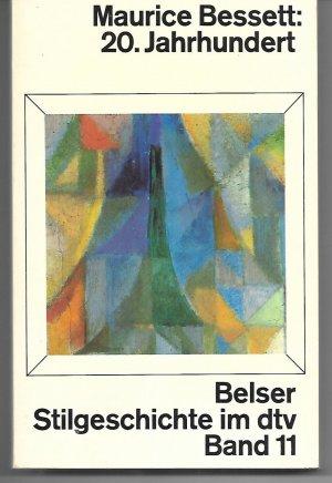 20. Jahrhundert (Belser Stilgeschichte im dtv, Band 11)