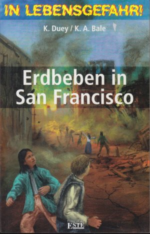 In Lebensgefahr! Erdbeben in San Francisco
