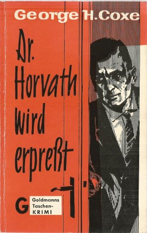 Dr. Horvath wird erpresst