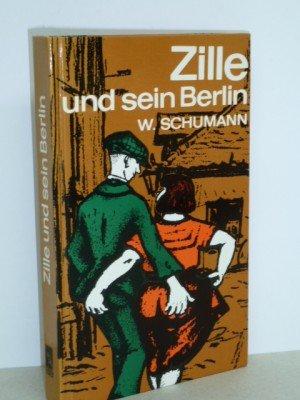 Zille und sein Berlin, In Anekdoten und Bildern