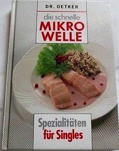 Bildtext: Dr. Oetker Die schnelle Microwelle Spezialitäten für Singles von
