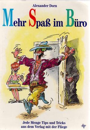 Bildtext: Mehr Spass im Büro von Dorn, Alexander