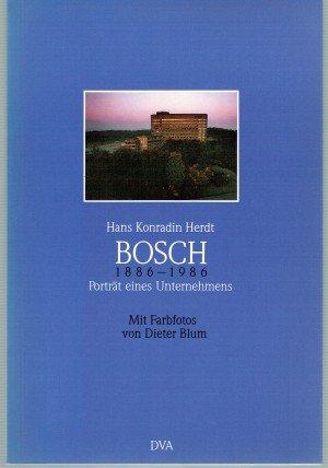 Bildtext: Bosch 1886 - 1986 Porträt eines Unternehmens von Herdt, Hans K