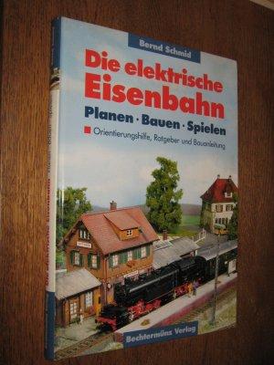 """Die elektrische Eisenbahn"""" (Schmid Bernd) – Buch gebraucht kaufen ..."""