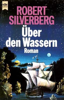 Robert Silverberg - Über den Wassern