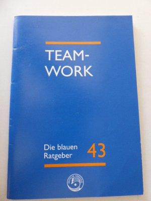 Teamwork - Krebspatienten und Ärzte als Partner. Die blauen Rageber 43. Softcover