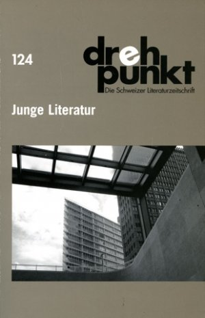 Drehpunkt 124 - Junge Literatur