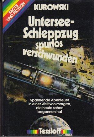Untersee-Schleppzug spurlos verschwunden