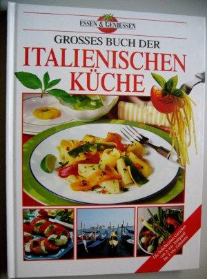 Essen  Genieen  Groes Buch Der Italienischen Kche  Buch